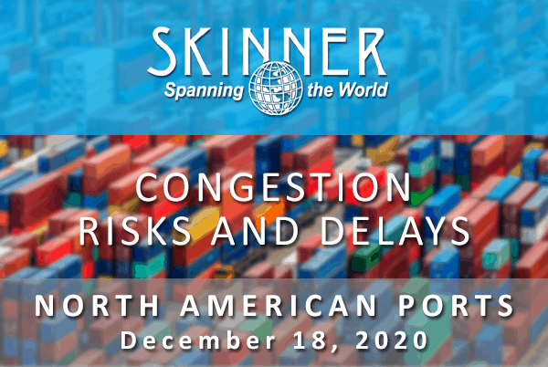 Congestion Risks and Delays at North American Ports
