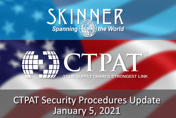 CTPAT Update for 2021